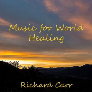 Music for World Healing Rel: 3/5/18